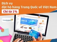 Dịch vụ đặt hộ hàng Trung Quốc về Việt Nam - Phí mua hộ [Từ 1%]