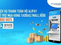Dịch vụ thanh toán hộ Alipay hỗ trợ mua hàng Taobao Tmall 1688