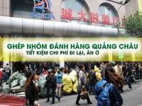 Ghép nhóm đánh hàng Quảng Châu - Trung Quốc - Tiết kiệm chi phí