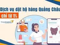 Dịch vụ đặt hộ hàng Quảng Châu về Việt Nam - Phí mua hộ [Từ 1%]
