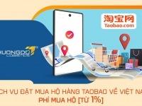 Dịch vụ đặt mua hộ hàng taobao về Việt Nam