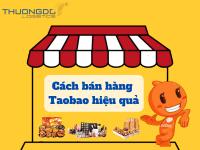 Cách bán hàng taobao hiệu quả dành cho người mới