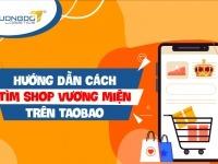 Hướng dẫn cách tìm shop vương miện trên Taobao