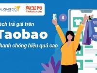 Cách trả giá trên Taobao nhanh chóng cho hiệu quả cực cao