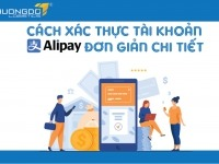 Cách xác thực tài khoản Alipay đơn giản chi tiết nhất