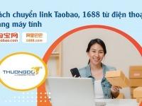 Hướng dẫn cách chuyển link Taobao, 1688 từ điện thoại sang máy tính