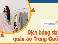 Dịch bảng size quần áo Trung Quốc hỗ trợ tư vấn khách chọn size
