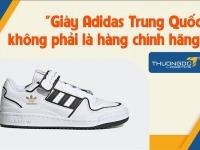 """Thực hư """"Giày Adidas Trung Quốc"""" không phải là hàng chính hãng?"""