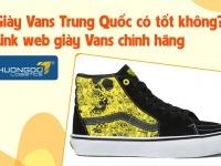Giày Vans Trung Quốc có tốt không? Link web giày Vans chính hãng