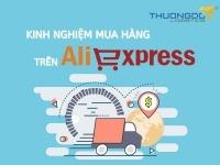 Kinh nghiệm mua hàng trên aliexpress