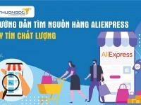 Hướng dẫn tìm nguồn hàng Aliexpress uy tín chất lượng