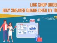 Link shop nhập giày sneaker Quảng Châu uy tín