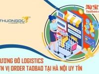Thương Đô Logistics - Đơn vị order Taobao tại Hà Nội uy tín