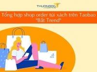link order túi xách Taobao uy tín