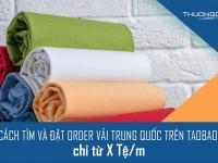 link order vải Trung Quốc trên Taobao uy tín