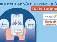 Order xe đạp nội địa Trung Quốc trên Taobao