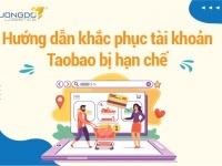 Hướng dẫn khắc phục tài khoản Taobao bị hạn chế đăng nhập thành công