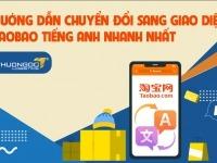 Hướng dẫn chuyển đổi sang giao diện Taobao tiếng Anh nhanh nhất