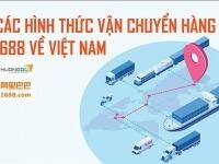 Các hình thức vận chuyển hàng 1688 về Việt Nam