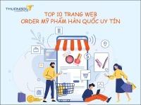 10 trang web order mỹ phẩm Hàn Quốc giá sỉ uy tín